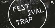 Sm102   festival trap   banner 1000x512   out