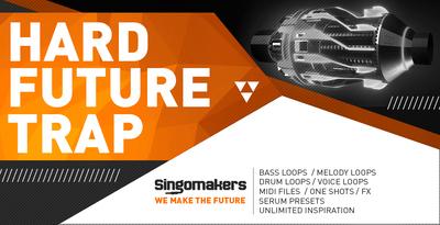 Singomakers hard future trap 1000x512