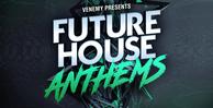 Future house anthems   artwork 1000 x 512
