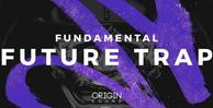 Fundamentalfuturetrap originsound banner