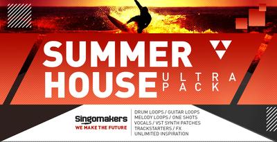 Summer house ultra pack 1000 x 512 amend