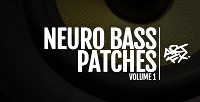 Neuro bass patches vol.1 512x1000