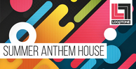 Looptonesummeranthemhouse bigleads classichousesounds 1000x512