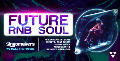 Singomakers future rnb soul rnb and ambient beats one hits phat basses future pianos analog synths unlimited inspiration 1000 512