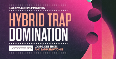 Hybrid trap domination drum loops and bass samples
