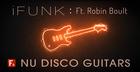iFunk Nu Disco Guitars Ft Robin Boult