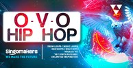 Singomakers ovo hip hop bass loops drum loops melody loops one shots multi kits vocals fx midi files unlimited inspiration 1000x512