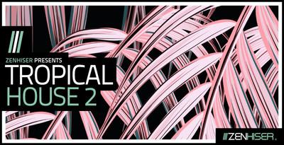 Tropicalhouse2 banner