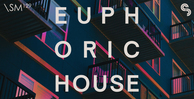 Sm129   euphoric house   banner 1000x512   out
