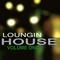 Loungin house vol.1