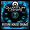 Quantum loops future house drums