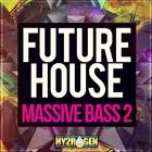 Hy2rogen futurehousemassivebass21000x1000