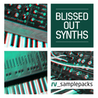 Rv blissed out synths 1000 x 1000