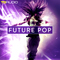 2 fp future pop kits 1000 x 1000
