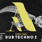 Artisanaudio dd2 dubtechnosamples deepdubsounds 1000